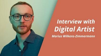 Interview with Marius Wilkens-Zimmermann, Digital Artist