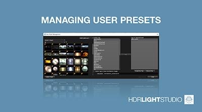 7. Managing User Presets